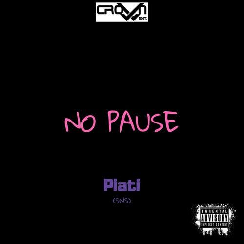 No Pause de Piati