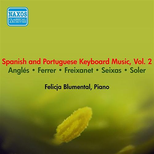 Piano Recital: Blumental, Felicja (Spanish and Portuguese Keyboard Music, Vol. 2) (1954) von Felicja Blumental