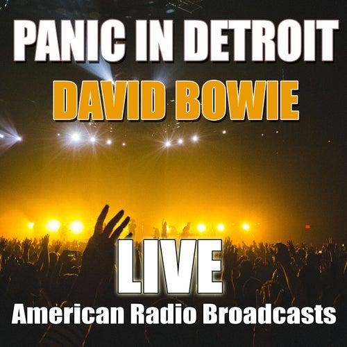 Panic In Detroit (Live) van David Bowie