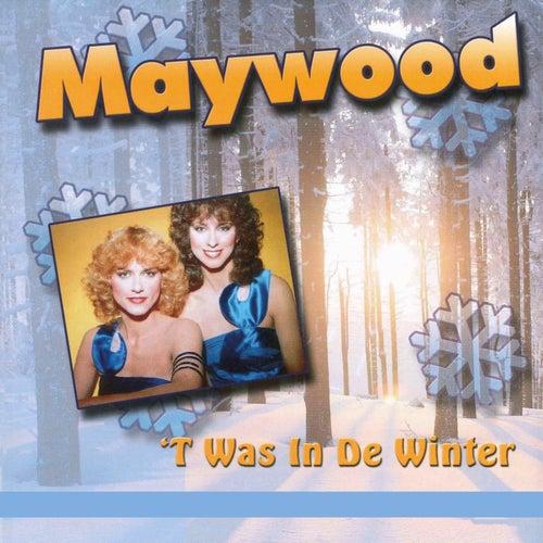 't Was In De Winter von Maywood