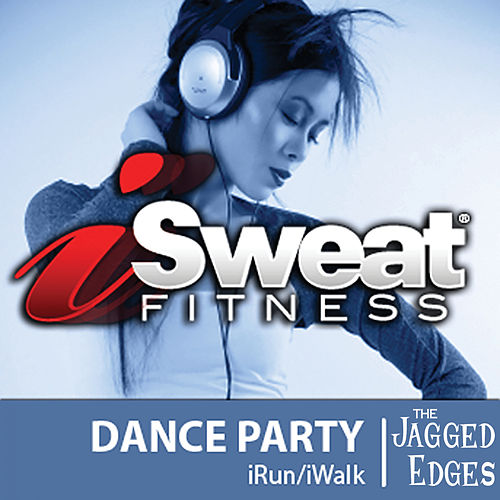 iSweat Fitness Music, Vol. 10: Dance Party von The Jagged Edges