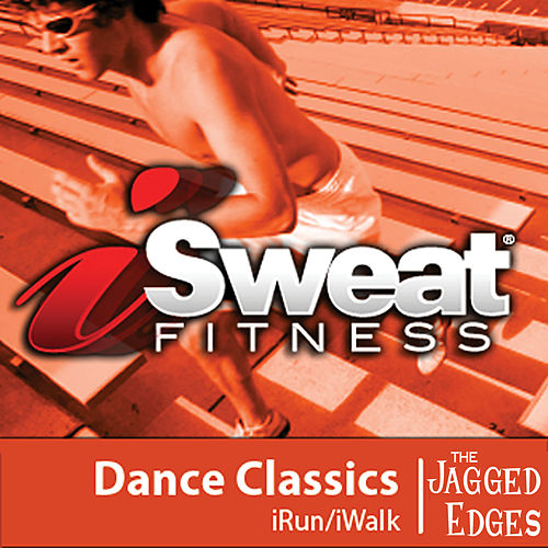 iSweat Fitness Music, Vol. 09: Dance Classics de The Jagged Edges