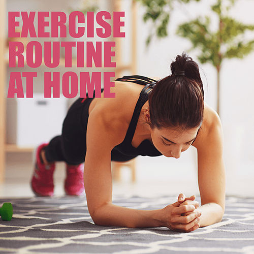 Exercise Routine At Home by Various Artists