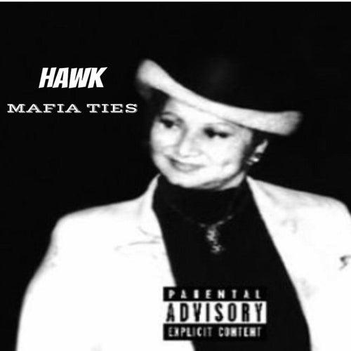 Mafia Ties de HAWK!