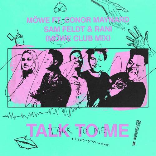 Talk To Me (Möwe Club Mix) by Möwe