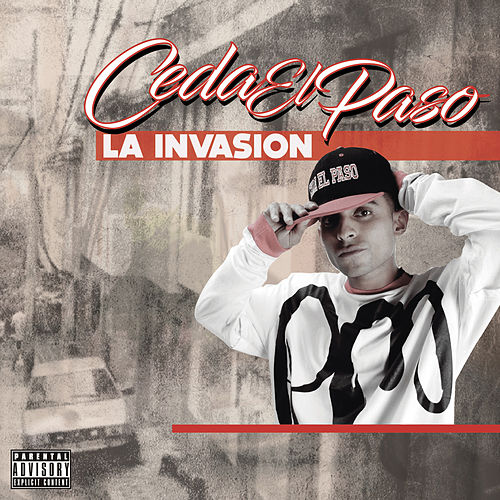 La Invasion by Ceda El Paso