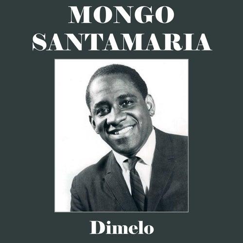 Dimelo de Mongo Santamaria