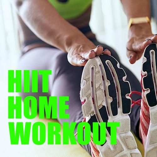 HIIT Home Workout von Various Artists
