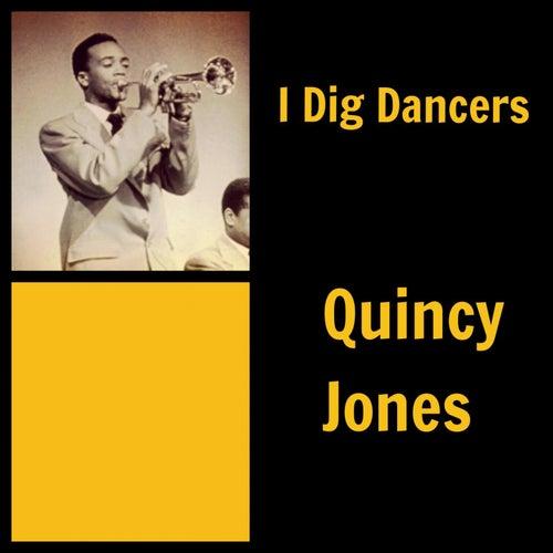 I Dig Dancers de Quincy Jones