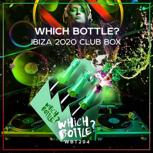 Which Bottle?: IBIZA 2020 CLUB BOX van Various Artists