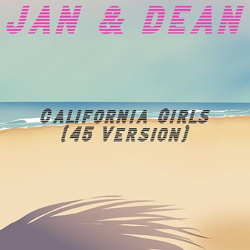 California Girls (45 Version) de Jan & Dean