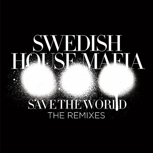 Save The World (The Remixes) de Swedish House Mafia