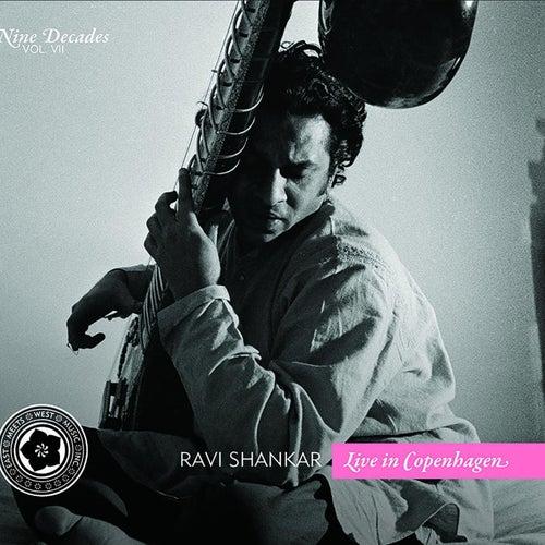 Nine Decades, Vol. 7: Live in Copenhagen von Ravi Shankar