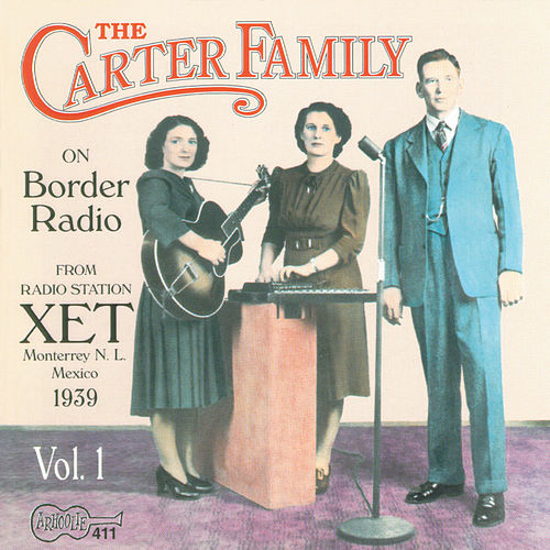 On Border Radio, Vol. 1 by The Carter Family