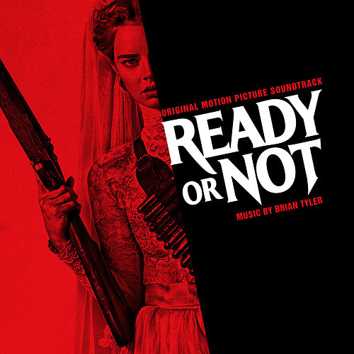 Ready or Not (Original Motion Picture Soundtrack) de Brian Tyler