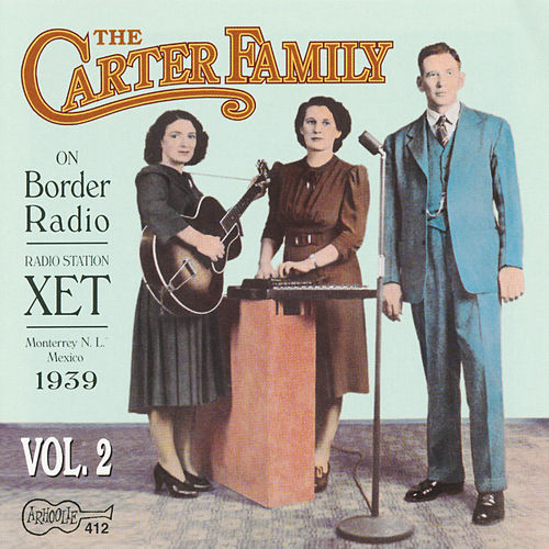 On Border Radio, Vol. 2 by The Carter Family