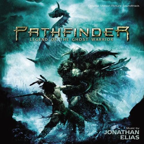 Pathfinder (Original Motion Picture Soundtrack) by Jonathan Elias