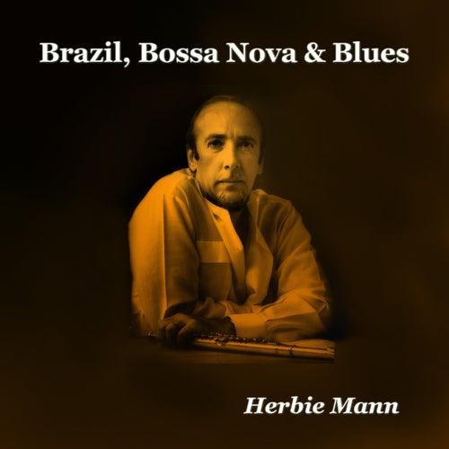Brazil, Bossa Nova & Blues de Herbie Mann