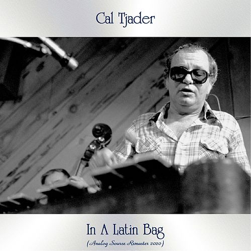 In A Latin Bag (Analog Source Remaster 2020) von Cal Tjader