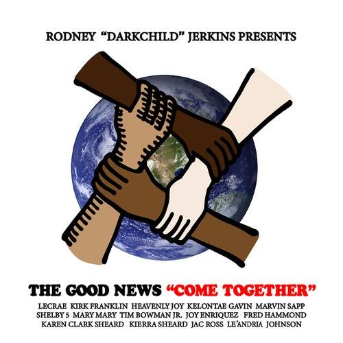 Come Together de Rodney Jerkins