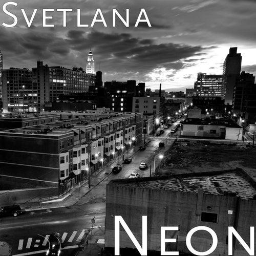 Neon by Svetlana