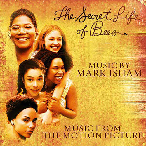 The Secret Life of Bees (Music from the Motion Picture) by Mark Isham