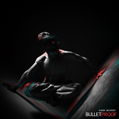 Bulletproof by Kaiser Architekt