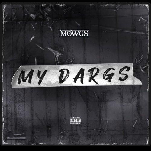 My Dargs de Mowgs