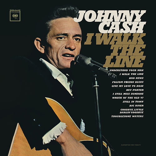 I Walk the Line (Stereo Version) by Johnny Cash