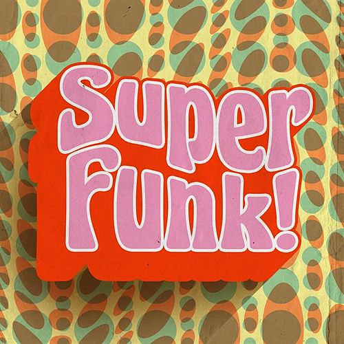 Super Funk! by Various Artists