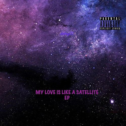 MY LOVE IS LIKE A SATELLITE EP by daboyCC