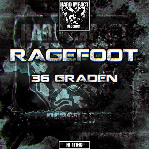 36 Graden by Ragefoot