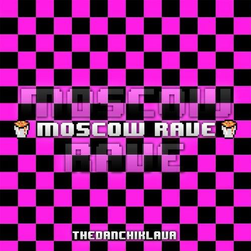 Moscow Rave von TheDanchikLaVa