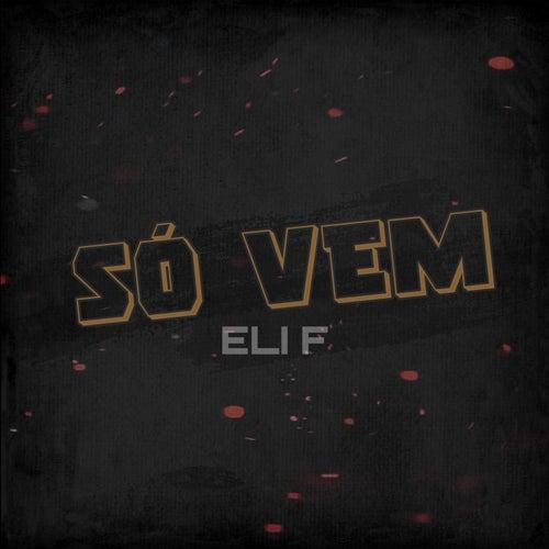Só Vem von Elif