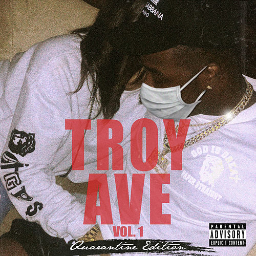 Troy Ave, Vol. 1 de Troy Ave