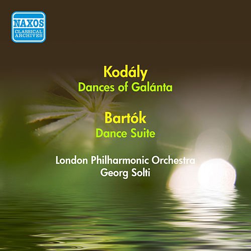 Kodaly, Z.: Dances of Galanta / Bartok, B.: Dance Suite (London Philharmonic, Solti) (1952) de Georg Solti