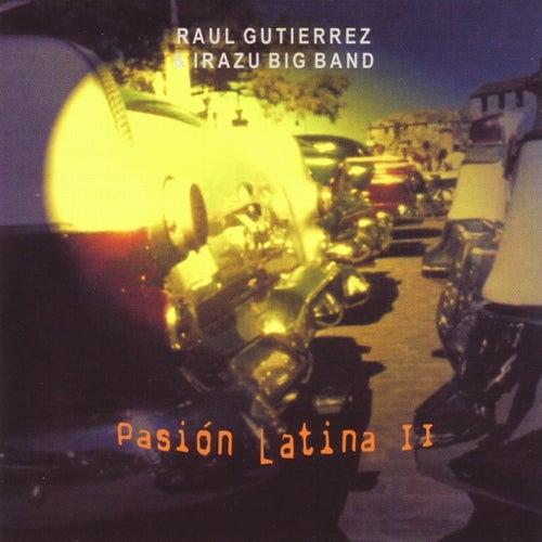 Pasión Latina II de Raúl Gutiérrez