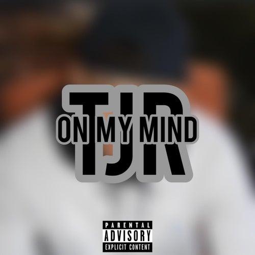 On My Mind van TJR
