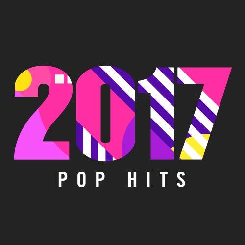 2017 Pop Hits de Various Artists