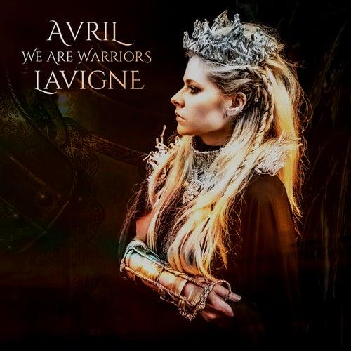 We Are Warriors von Avril Lavigne