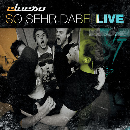 So sehr dabei - Live (Remastered 2014) by Clueso
