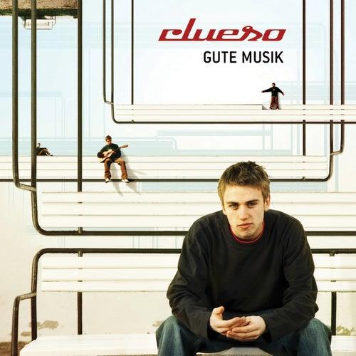 Gute Musik (Remastered 2014) von Clueso