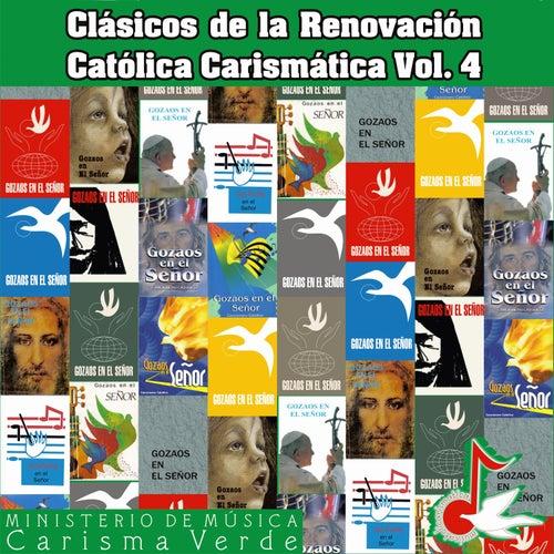 Clásicos de la Renovación Católica Carismática, Vol. 4 by Carisma Verde