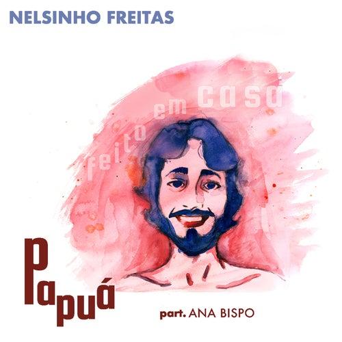 Papuá de Nelsinho Freitas