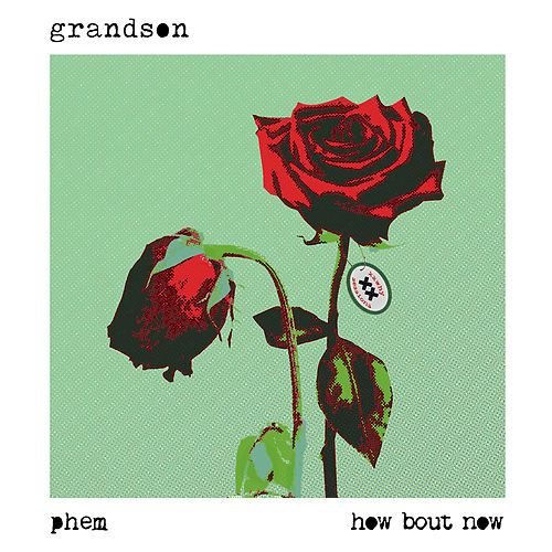 How Bout Now (Text Voter XX to 40649) von Grandson