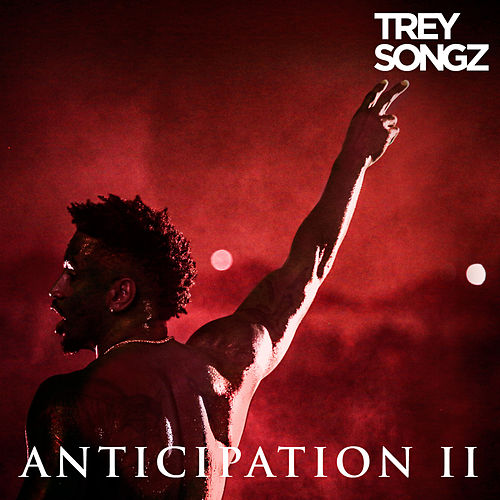 Anticipation II by Trey Songz