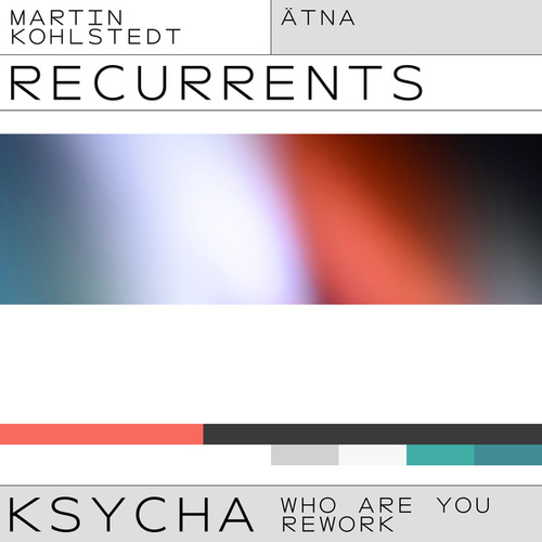 KSYCHA (ÄTNA Who Are You Rework) by Martin Kohlstedt