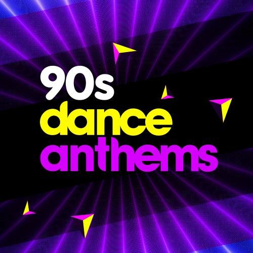 90s Dance Anthems von Various Artists