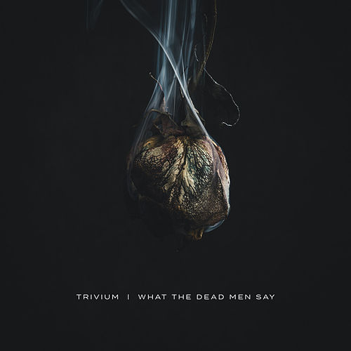 What The Dead Men Say de Trivium