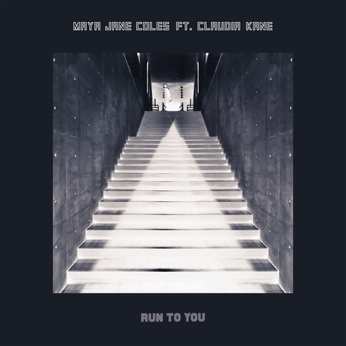 Run to You (feat. Claudia Kane) de Maya Jane Coles
